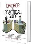 'Divorce: A Practical Guide' by Attorney Phillip J. Jusino